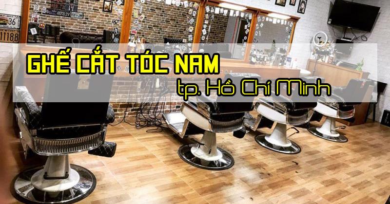 Ghế cắt tóc nam Sài Gòn